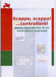 Scappa, scappa!...controllore!