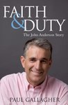 Something to read... &#39;Faith and Duty: The John Anderson Story&#39;
