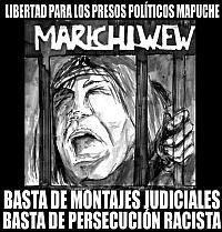Libertad a los Presos Políticos Mapuche