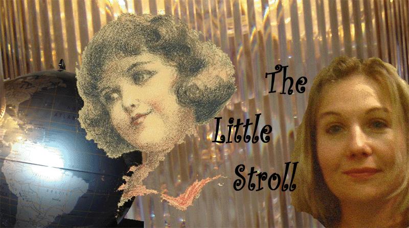 The Little Stroll