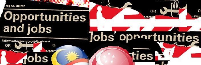 Jobs For Malaysian And Singaporean Jobseekers