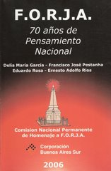 F.O.R.J.A. 70 años de Pensamiento Nacional (3 tomos)