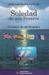Soledad de mis Pesares de José Luis Muñoz Azpiri (h)