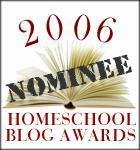 2006 Homeschool Blog Awards
