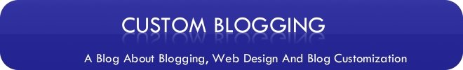 Custom Blogging