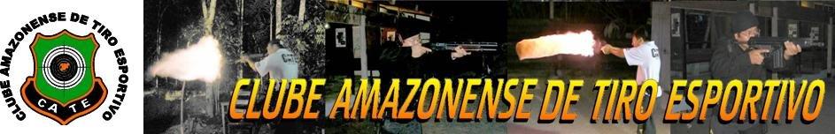 Clube Amazonense de Tiro Esportivo ( CATE )