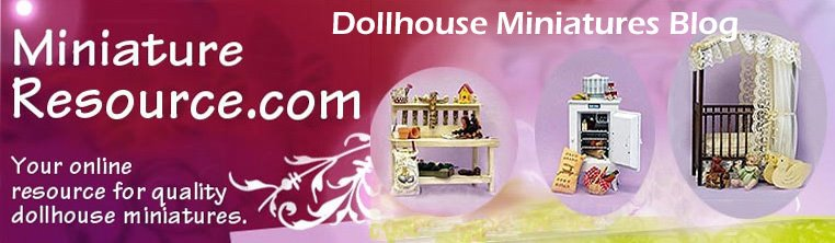 Miniature Resource.com's Dollhouse Miniatures Blog