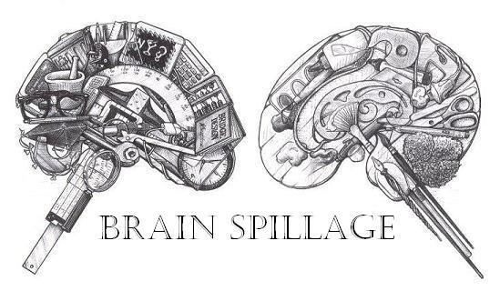 Brain Spillage
