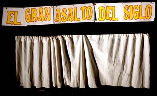 """""""El Gran Asalto del Siglo"""""""