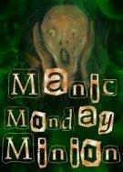 Manic Monday Minions