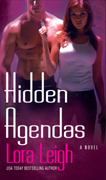 Hidden Agenda's, June 2007