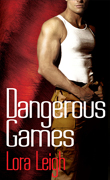 Dangerous Games