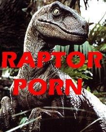 Raptor Porn