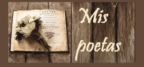 mis poetas.