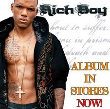 "RICH BOY""S NEW ALBUM-GET TODAY"