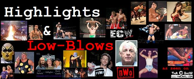 Highlights & Low-Blows