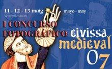 I Concurso Fotográfico EIVISSA MEDIEVAL 07