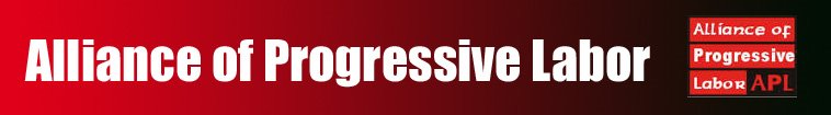 Alliance of Progressive Labor : APL-News