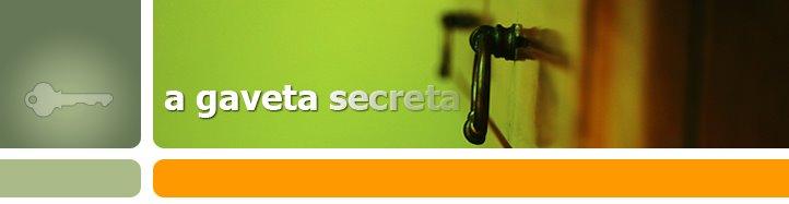 A Gaveta Secreta