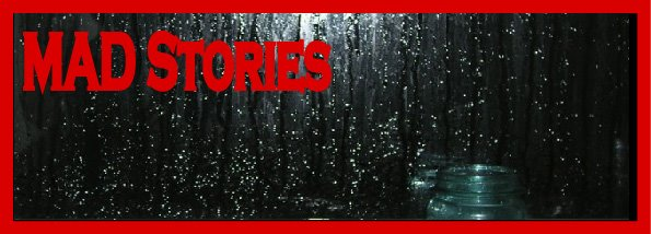 Mad Stories