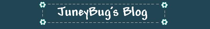 JuneyBug's Blog