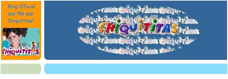 Blog oficial dos fãs das Chiquititas!