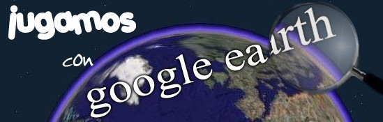 Jugamos con Google Earth
