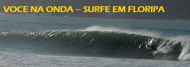 VOCÊ NA ONDA - Surf em Floripa