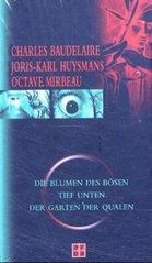 """Traduction allemande du """"Jardin des supplices"""", des """"Fleurs du mal"""" et de """"À rebours"""", 2004"""