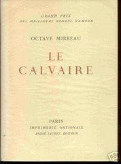 """""""Le Calvaire"""", Imprimerie Nationale"""