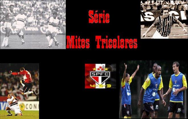Série Mitos Tricolores