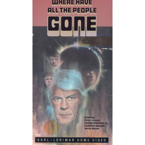 WHERE HAVE ALL THE PEOPLE GONE (1974)