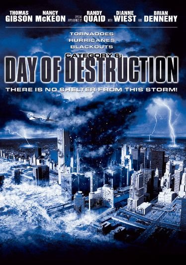 CATEGORY 6: DAY OF DESTRUCTION (2004)