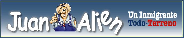 """Juan Alien """"Un Inmigrante TODO-TERRENO"""""""