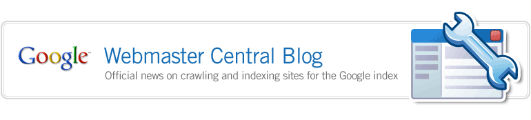 Google Webmaster Central Blog - Offic'ial news on crawling and indexing sites for the Google index