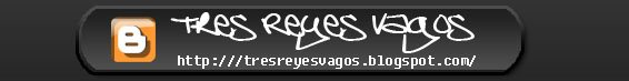 Tres Reyes Vagos . blogspot . com