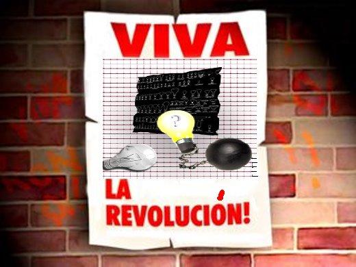 VIVA LA REVOLUCIÓN!!!
