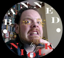 "Officially banned by <a href=""http://jimmylovesthevelvetfog.blogspot.com/"">NiolK</a>!"