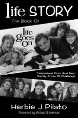 """Life"" Story: The Book of ""Life Goes On"""