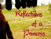 Reflections of a Princess