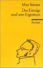 """Max Stirner: """"EL ÚNICO Y SU PROPIEDAD"""" (1844)"""