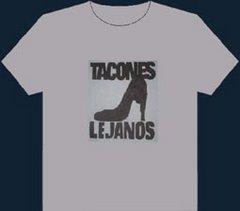 Tacones Lejanos  -  $50
