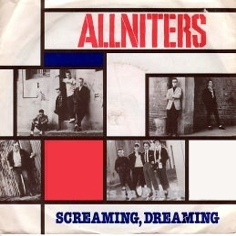 Allniters-Screaming Dreaming