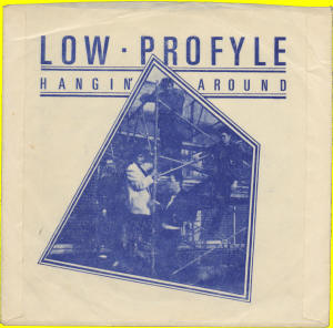 Low Profyle-Hangin' Around