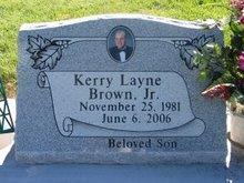 In Memory of Kerry Layne Brown, Jr.