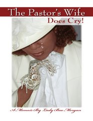 The Pastor's Wife Does Cry!