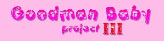 Goodman Baby Project III