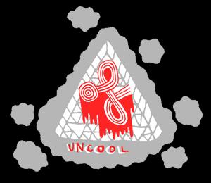 OF UNCOOL