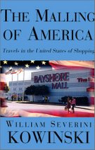 The Malling of America