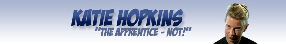 Katie Hopkins - Apprentice